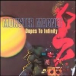 Monster Magnet: Dopes To Infinity CD