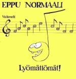 Eppu Normaali: Lyömättömät! CD