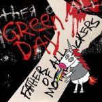 Green Day : Father of All Motherfuckers CD