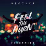 Brother Firetribe : Feel The Burn CD
