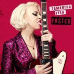 Fish, Samantha : Faster LP