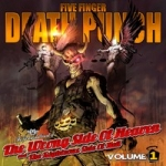 Five Finger Death Punch: The Wrong Side Of Heaven And The Righteous Side of Hell, Volume 1 CD