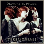 Florence and The Machine: Ceremonials CD