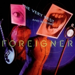 Foreigner: The Very Best.. And Beyond CD