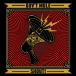 Govt Mule: Shout! Limited Digipak Edition 2CD