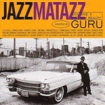 Guru: Jazzmatazz 2 - The New Reality CD