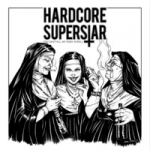 Hardcore Superstar : You Cant Kill My Rock n Roll LP