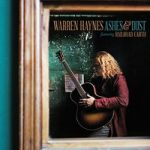 Haynes, Warren : Ashes and dust CD