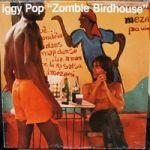 Pop, Iggy : Zombie birdhouse CD