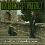 Kallio Underground : Kirkas Puoli LP