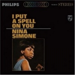 Simone, Nina: I Put a Spell on You CD