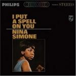 Simone, Nina: I Put a Spell on You CD