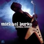 Burks, Michael: I Smell Smoke CD