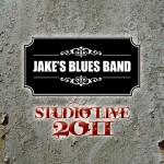 Jakes Blues Band: Studio Live 2011 CD