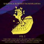 Kalevala Elävänä Tai Kuolleena CD