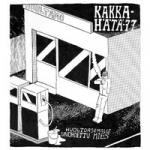 Kakka-Hätä 77: Huoltoasemalle Unohdettu Mies LP