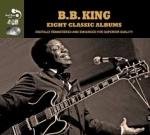 King, B.B. : Eight Classic Albums 4-CD