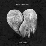 Kiwanuka, Michael : Love and hate 2-LP