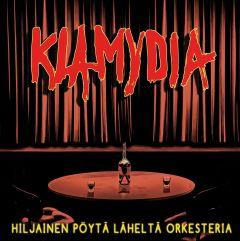 Klamydia : Hiljainen pöytä läheltä orkesteria 2-CD