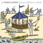 Karjalainen, J : Laura Häkkisen silmät CD