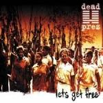 Dead Prez: Lets Get Free CD