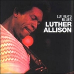 Allison, Luther: Luther`s Blues CD