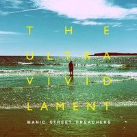 Manic Street Preachers : The Ultra Vivid Lament LP