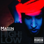 Manson Marilyn: The High End Of Low CD