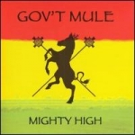 Gov't Mule: Mighty High CD