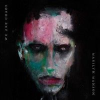 Marilyn Manson : We Are Chaos LP