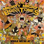 Mighty Mighty Bosstones : While We're At It CD