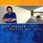 Montoya, Coco: I Want It All Back CD