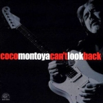 Montoya, Coco: Can't Look Back CD