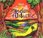 Moreland & Arbuckle: 1861 Digipack CD