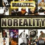 Noreaga : Noreality CD