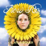New Ro : Late Bloomer LP