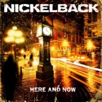 Nickelback: Here And Now CD
