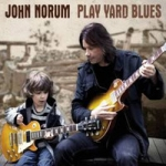 Norum, John: Play Yard Blues Digipak CD