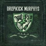Dropkick Murphys: Going Out in Style CD