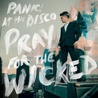 Panic At The Disco : Pray for the wicked CD