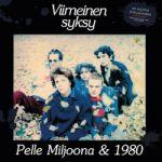 Pelle Miljoona : Viimeinen syksy LP/CD