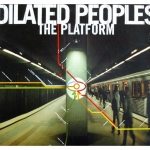 Dilated Peoples: The Platform CD