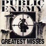 Public Enemy: Greatest Misses CD