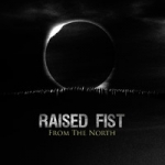 Raised Fist: From The North LP+CD