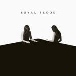 Royal Blood : How Did We Get So Dark LP