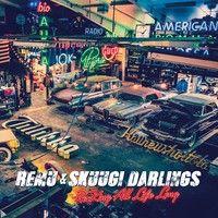 Remu & Skuugi Darlings : Rocking All Life Long CD