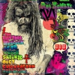 Zombie, Rob: The electric warlock acid witch satanic orgy celebration dispender CD