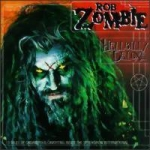 Zombie, Rob: Hellbilly Deluxe CD