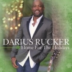 Rucker, Darius: Home for the Holidays CD