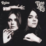 First Aid Kit : Ruins CD